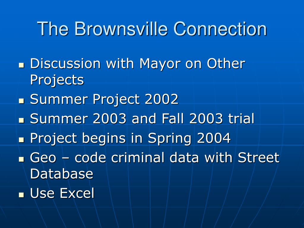 The Brownsville Connection