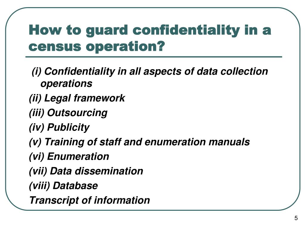 How to guard confidentiality in a census operation?
