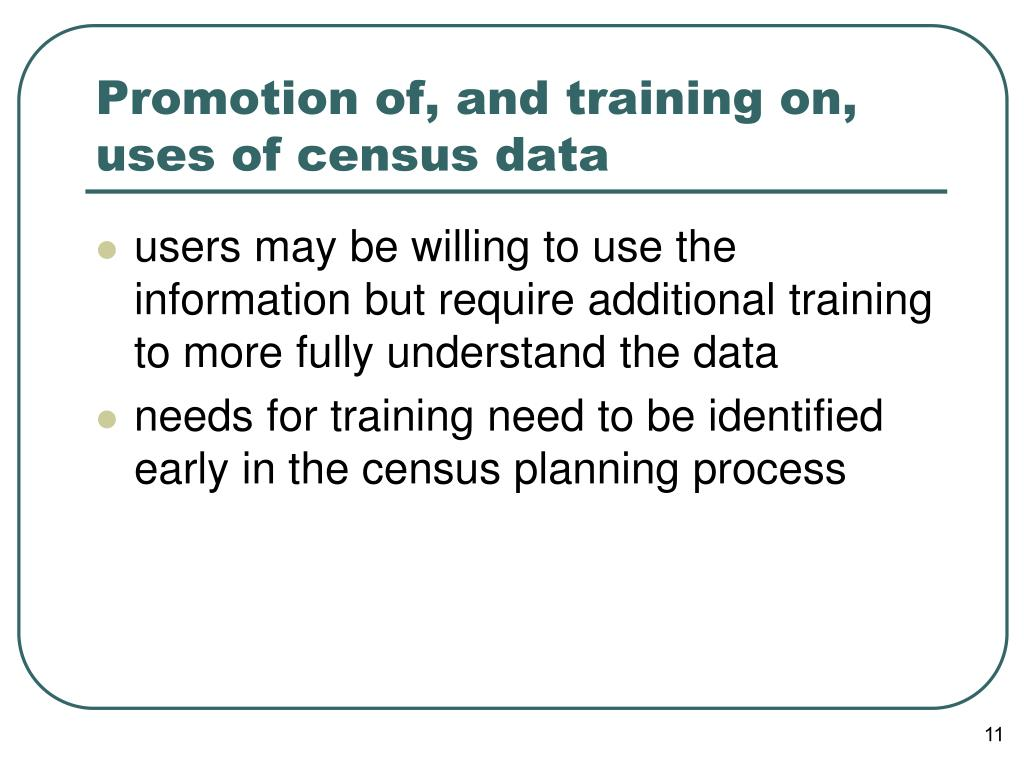 Promotion of, and training on, uses of census data