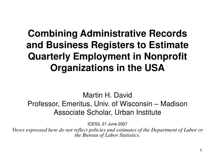 Combining Administrative Records and Business Registers to Estimate Quarterly Employment in Nonprofi...