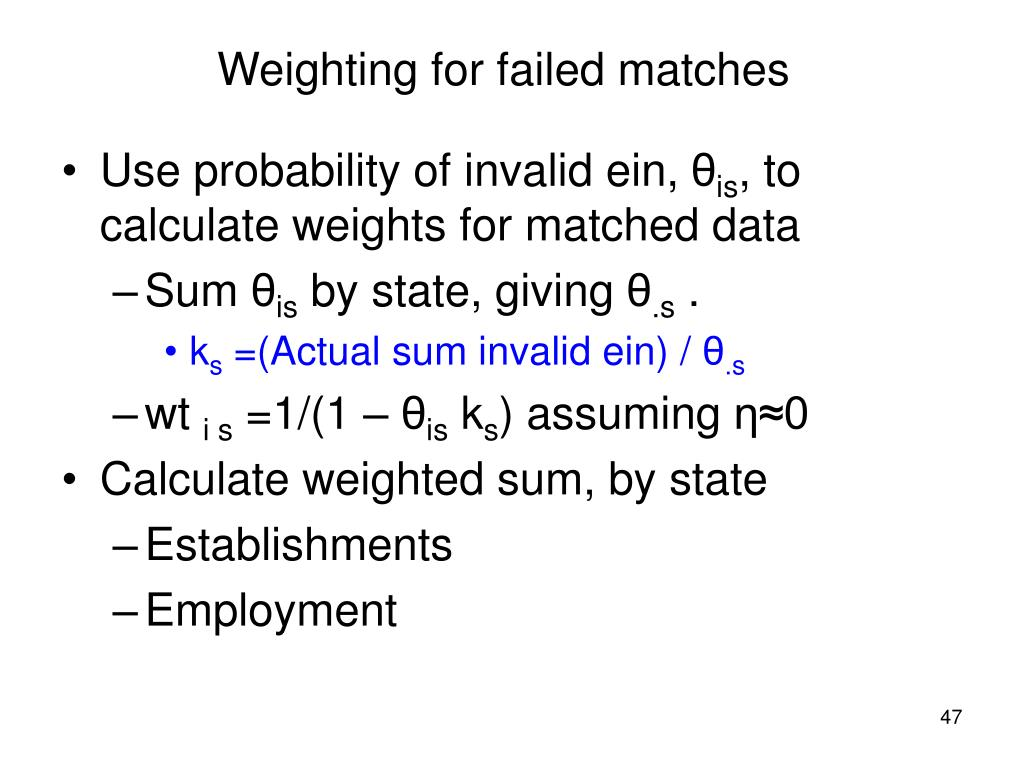Weighting for failed matches