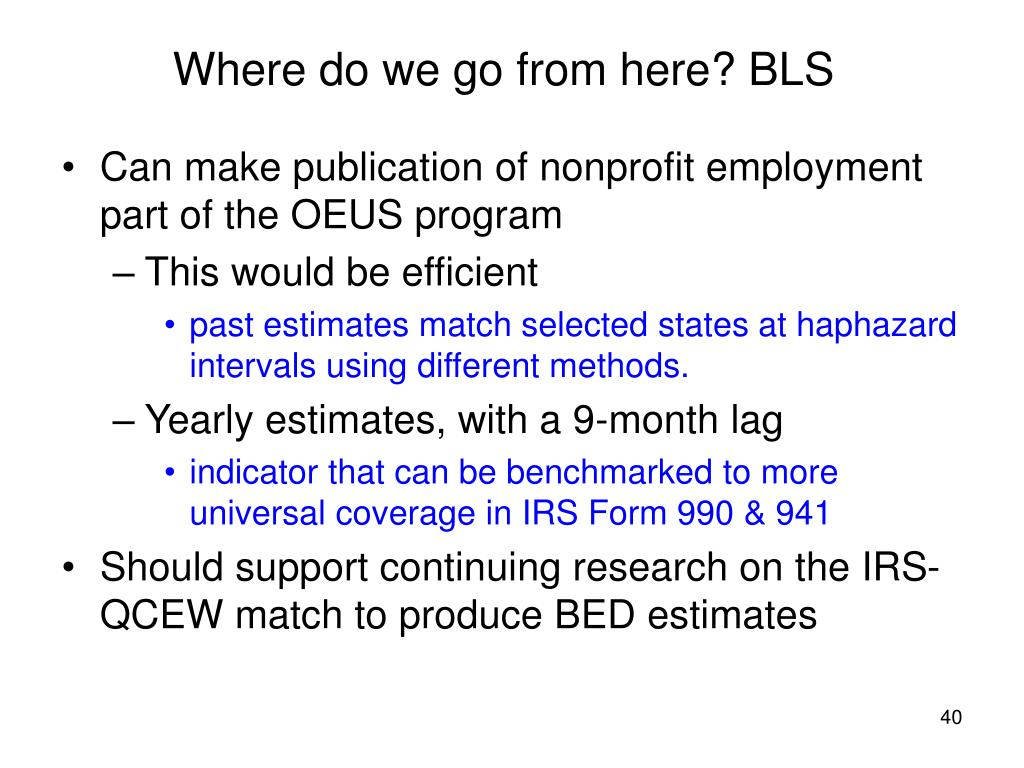 Where do we go from here? BLS
