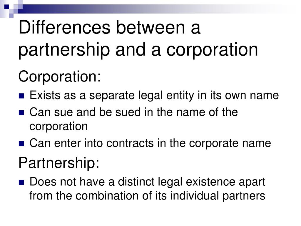 Differences between a partnership and a corporation