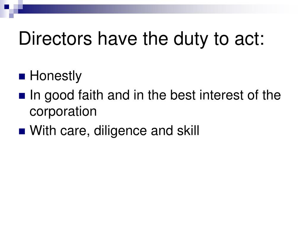 Directors have the duty to act: