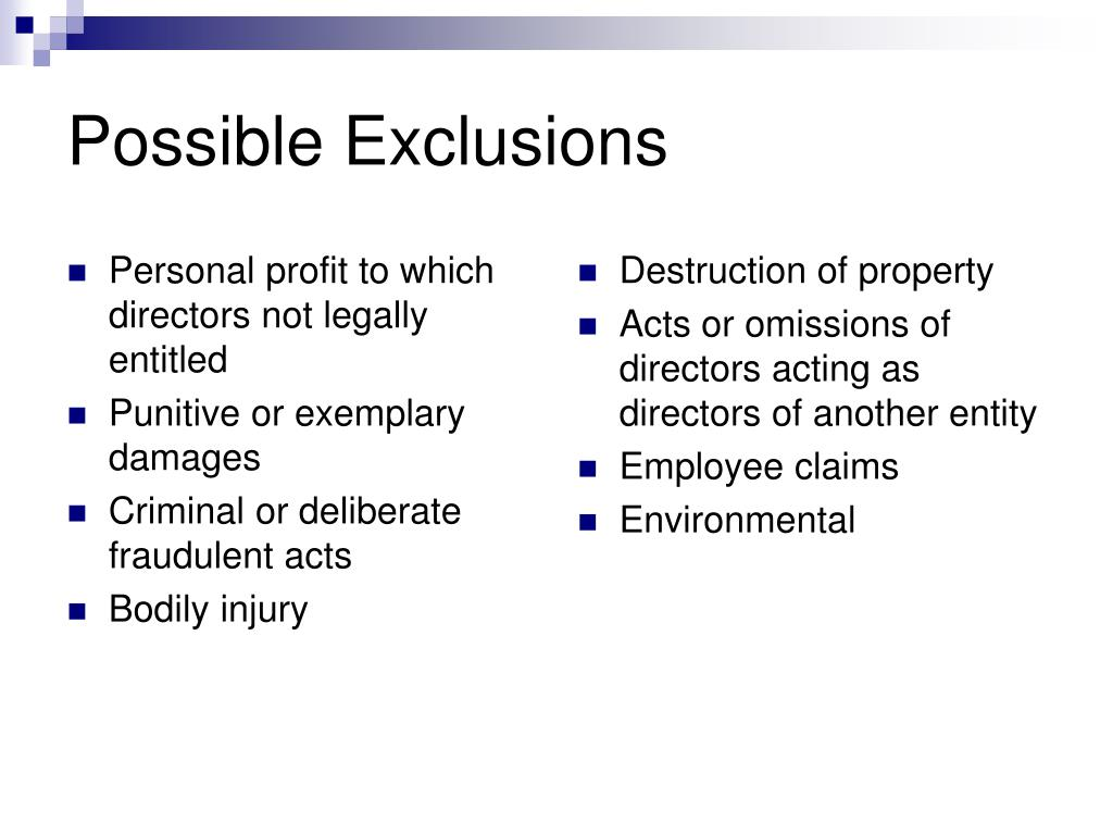 Possible Exclusions