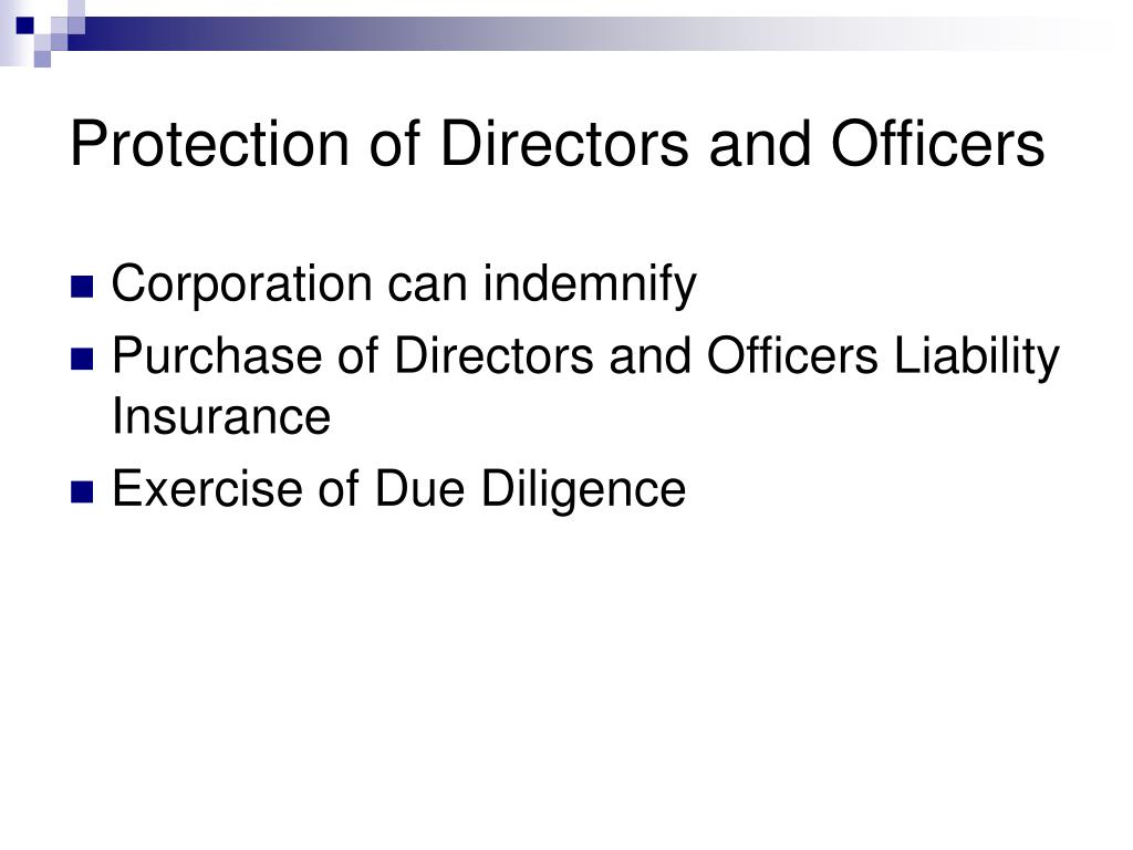 Protection of Directors and Officers