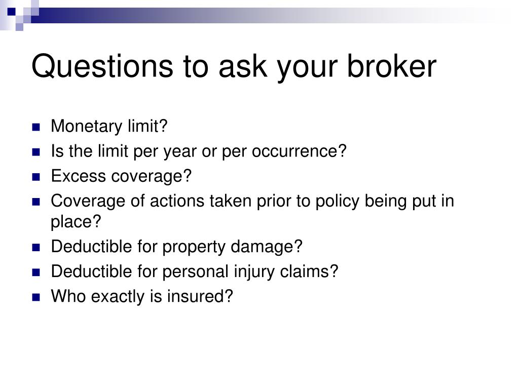 Questions to ask your broker