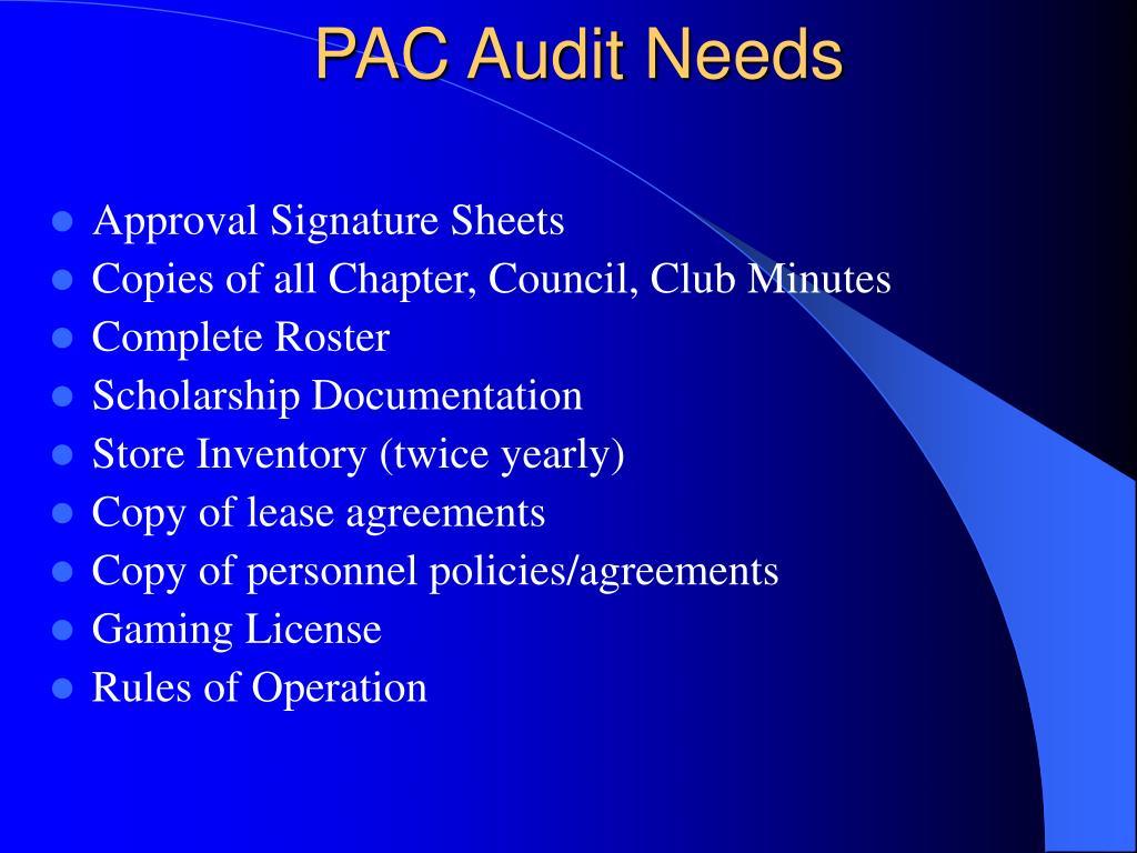 PAC Audit Needs