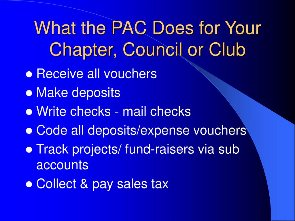 What the PAC Does for Your Chapter, Council or Club