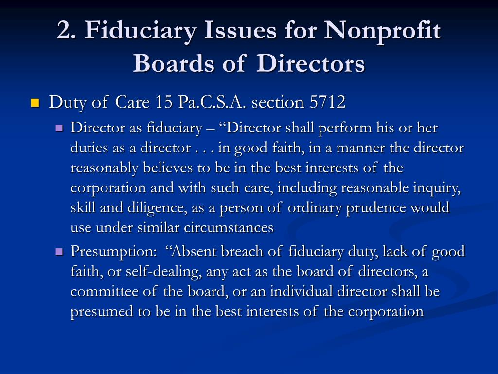2. Fiduciary Issues for Nonprofit Boards of Directors