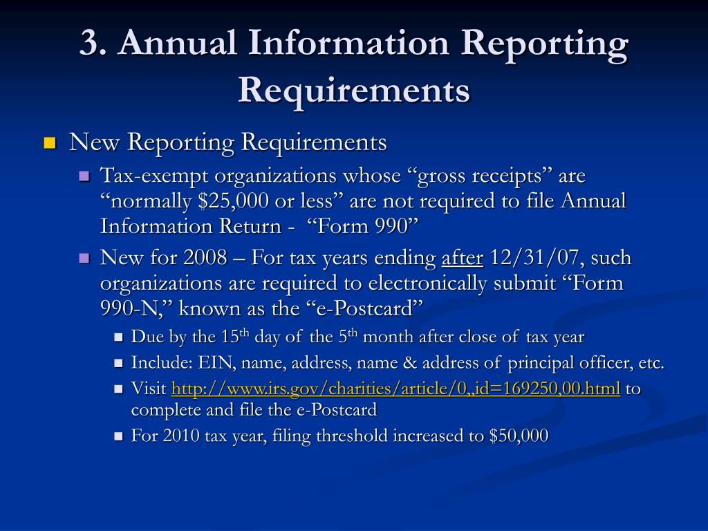 3. Annual Information Reporting Requirements
