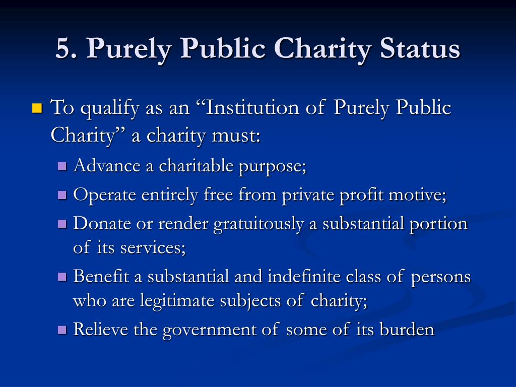 5. Purely Public Charity Status