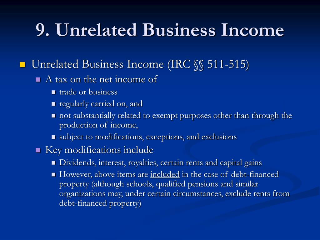 9. Unrelated Business Income
