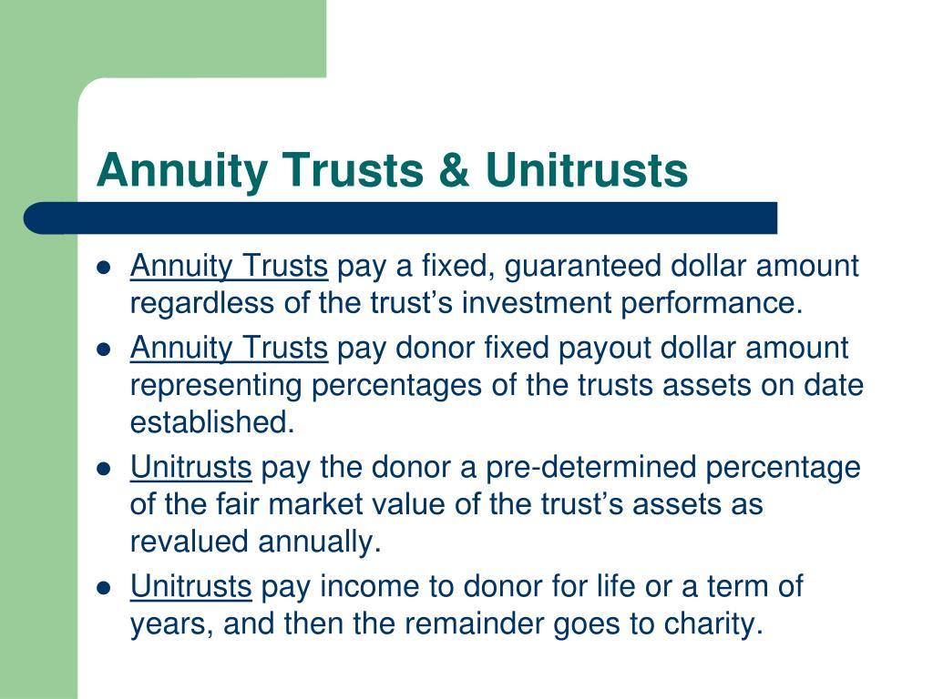 Annuity Trusts & Unitrusts