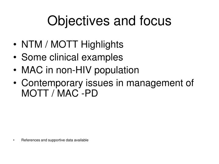 Objectives and focus l.jpg
