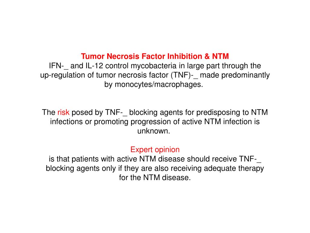Tumor Necrosis Factor Inhibition & NTM