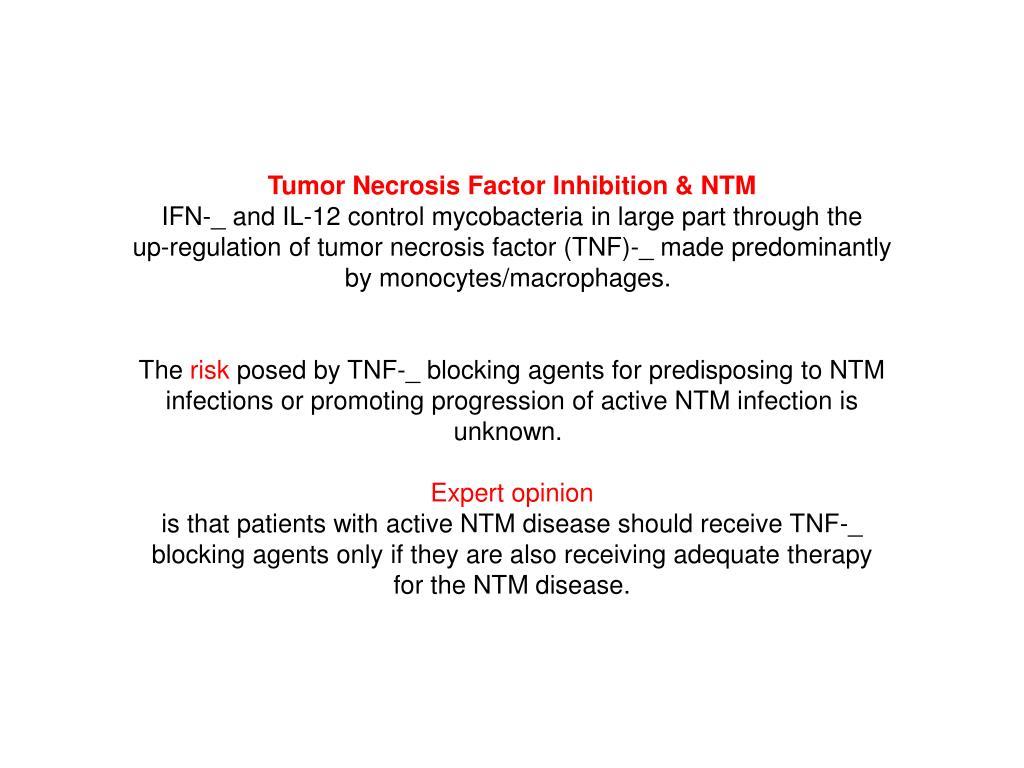Tumor Necrosis Factor Inhibition & NTM