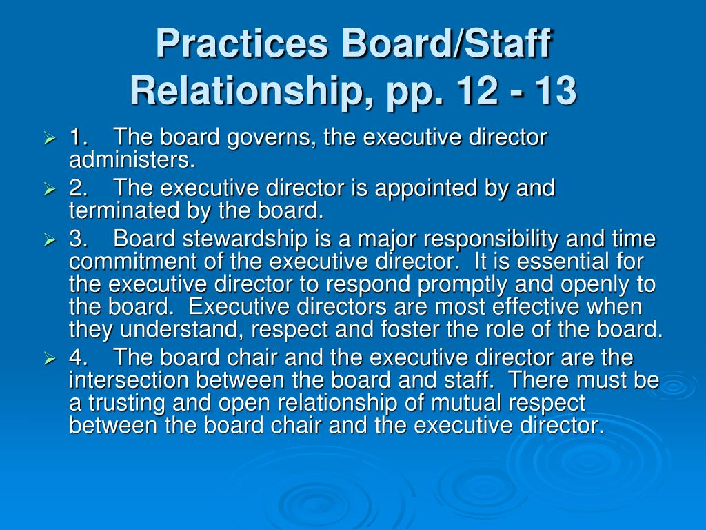 Practices Board/Staff Relationship, pp. 12 - 13