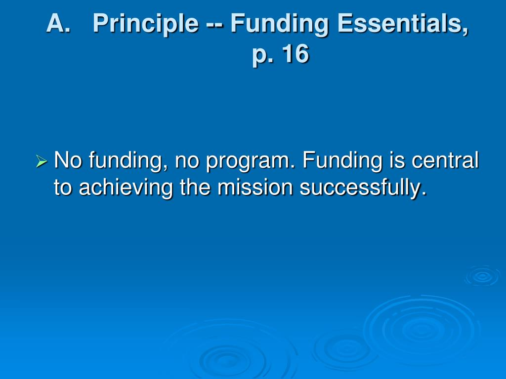 Principle -- Funding Essentials,