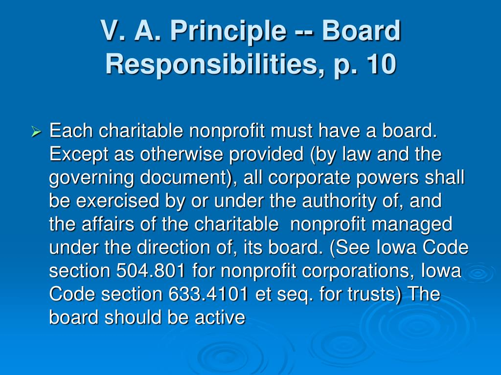 V. A. Principle -- Board Responsibilities, p. 10