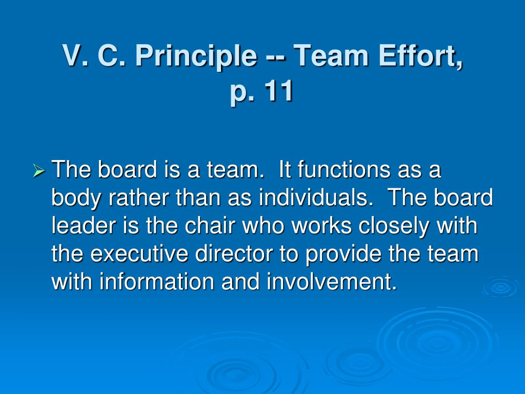 V. C. Principle -- Team Effort,
