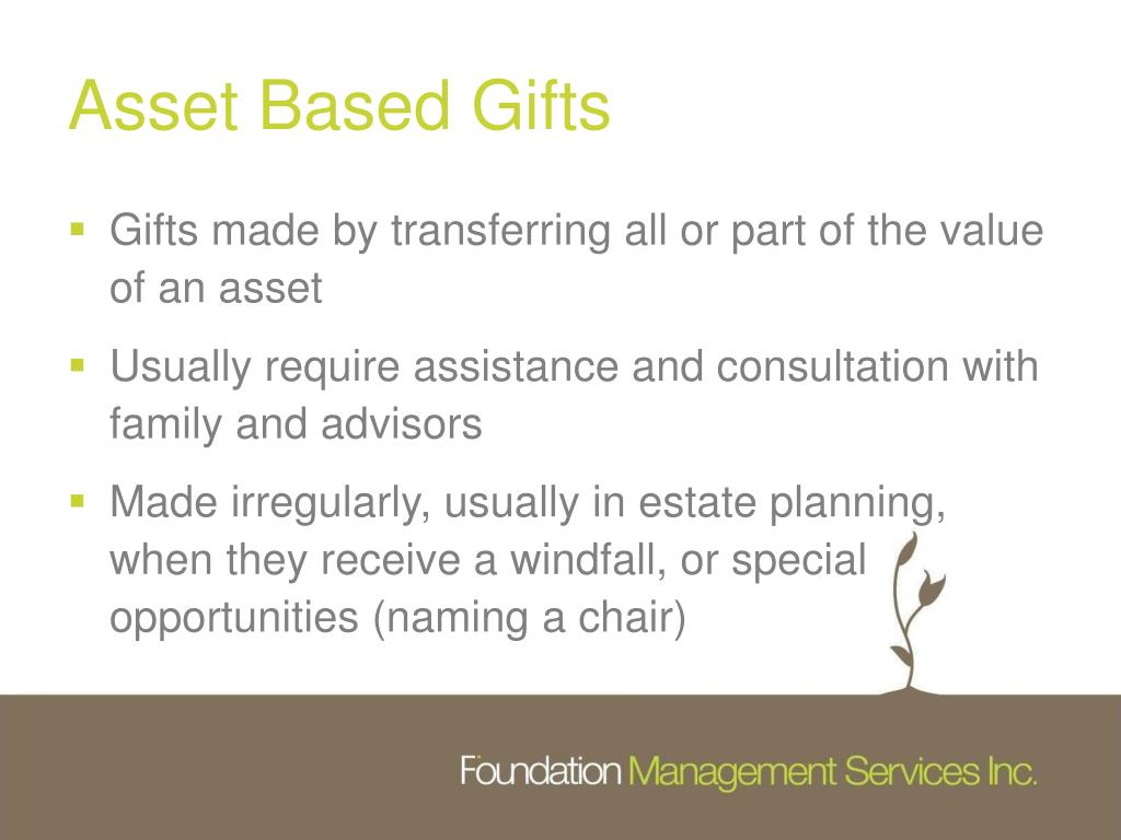 Asset Based Gifts