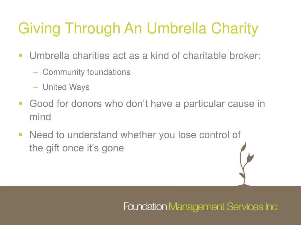 Giving Through An Umbrella Charity