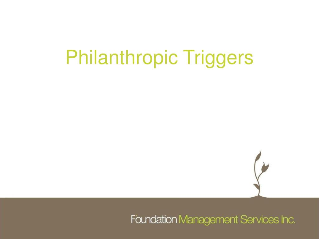 Philanthropic Triggers