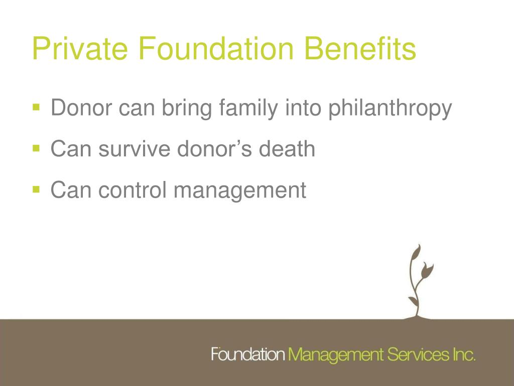 Private Foundation Benefits