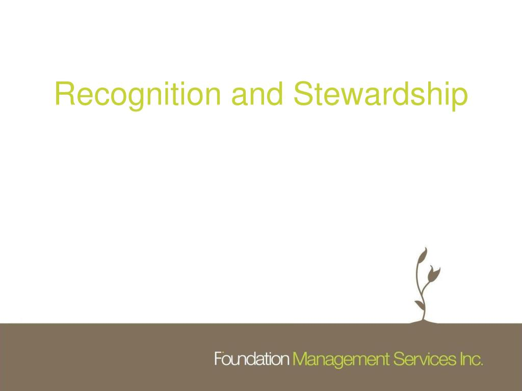 Recognition and Stewardship