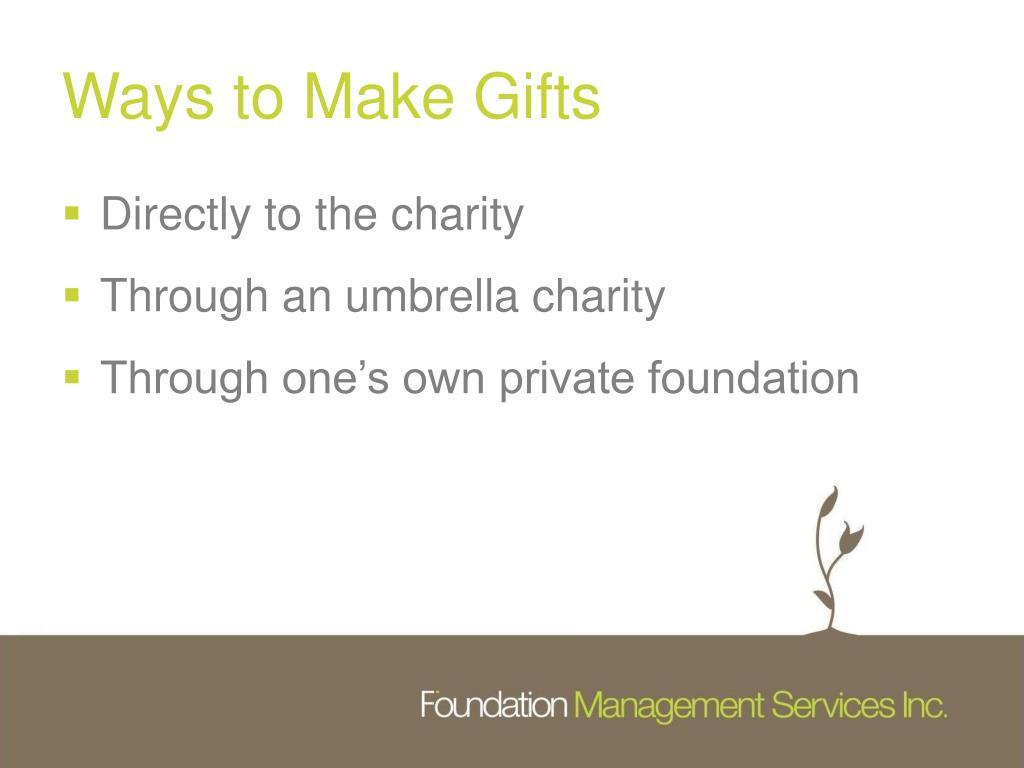 Ways to Make Gifts