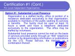 certification 1 cont for local independent organizations