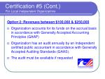certification 5 cont for local independent organizations35