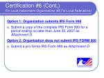 certification 6 cont for local independent organizations 5 for local federations