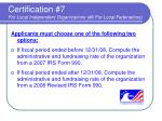 certification 7 for local independent organizations 6 for local federations