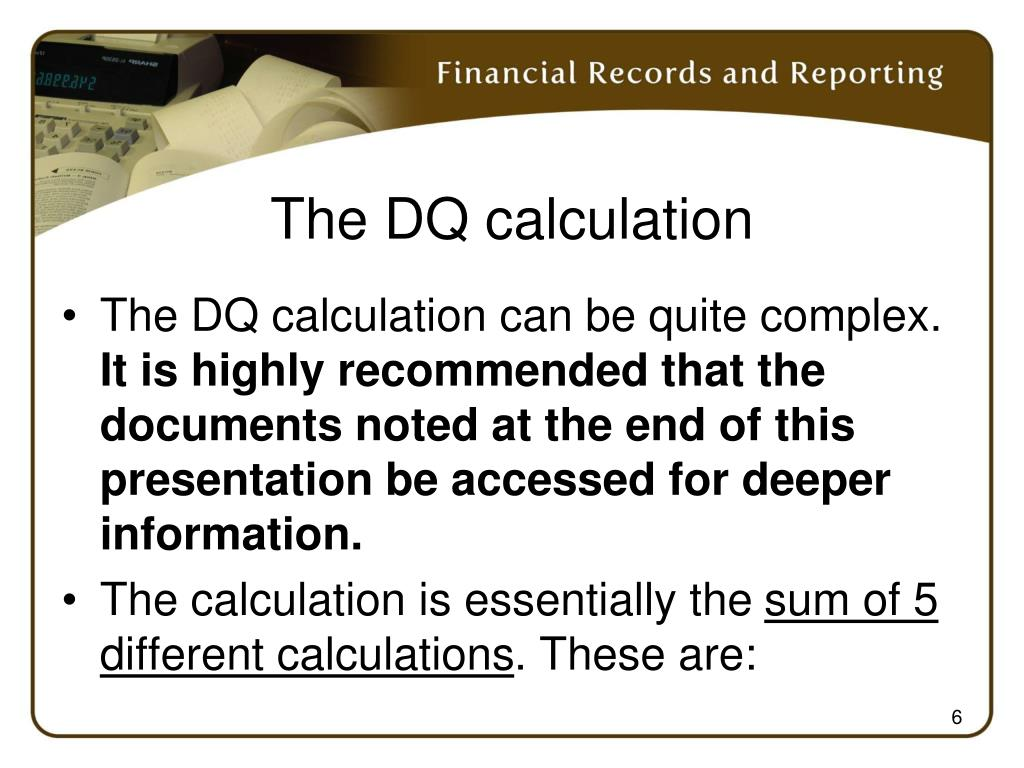 The DQ calculation