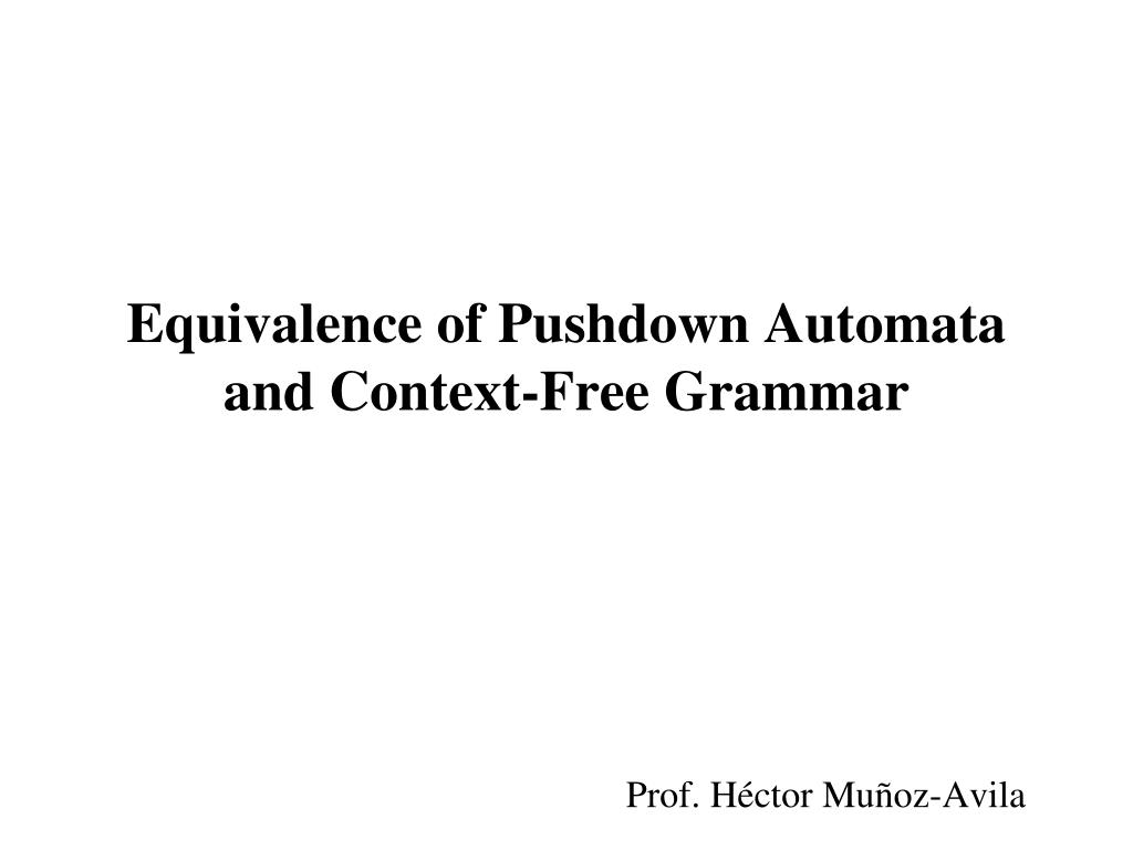 equivalence of pushdown automata and context free grammar