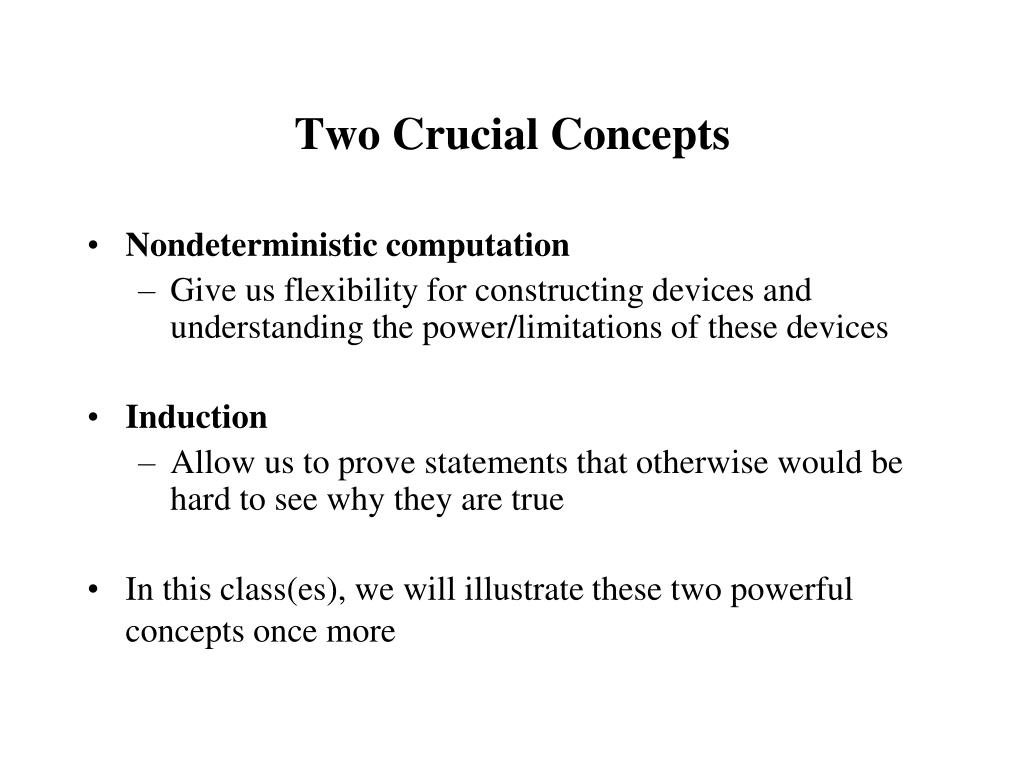 Two Crucial Concepts