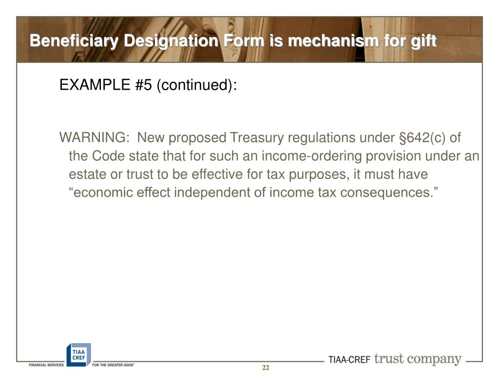Beneficiary Designation Form is mechanism for gift