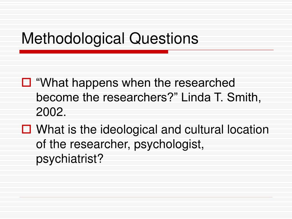 Methodological Questions