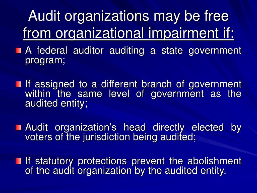 Audit organizations may be free