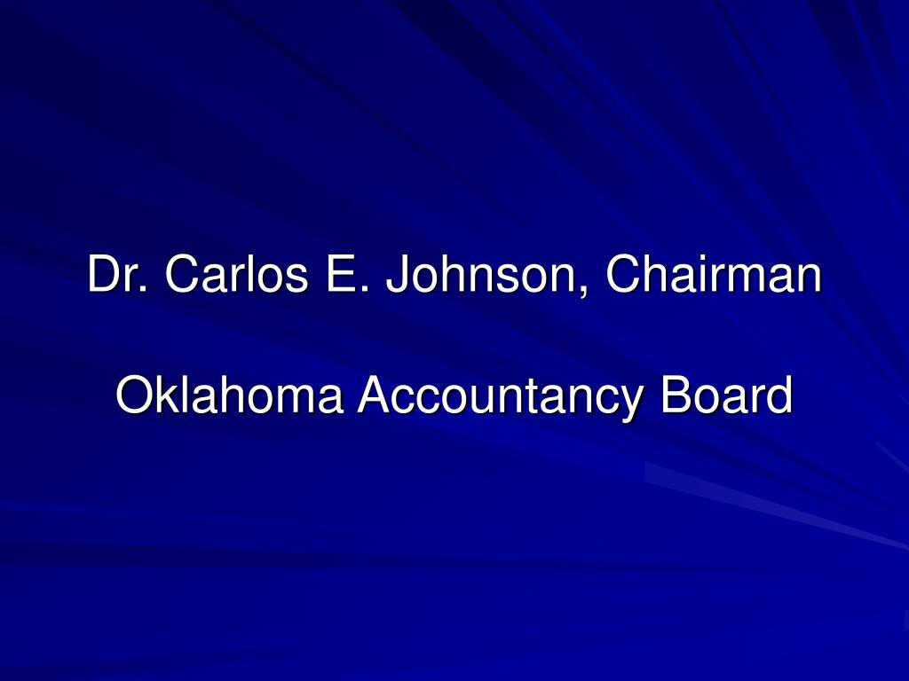 Dr. Carlos E. Johnson, Chairman