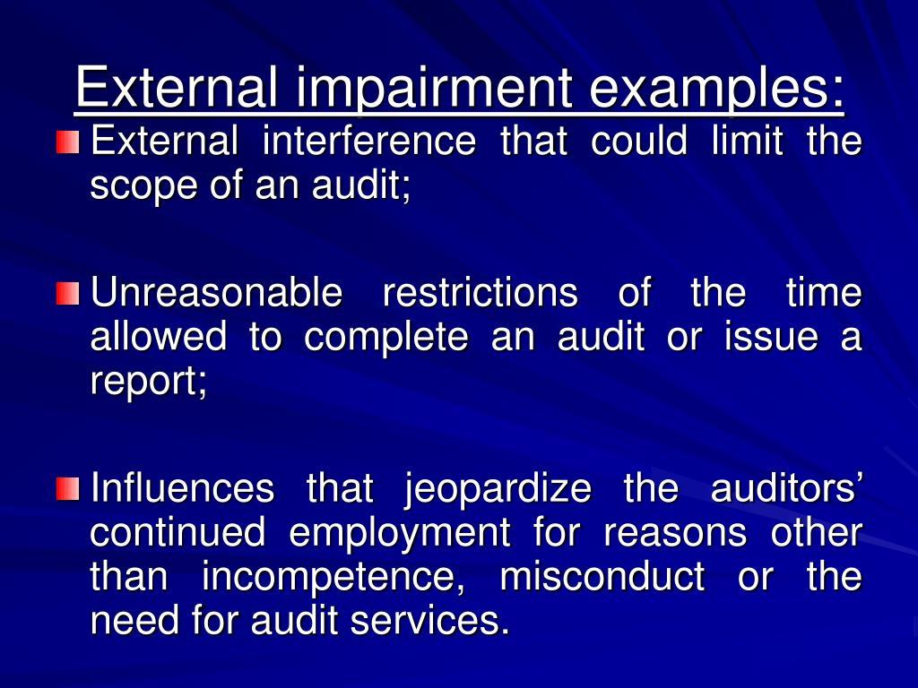 External impairment examples: