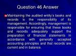 question 46 answer