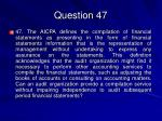 question 47