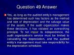 question 49 answer