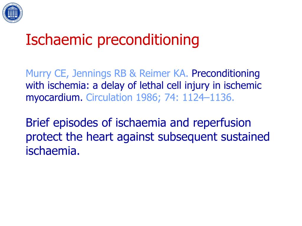 Ischaemic preconditioning
