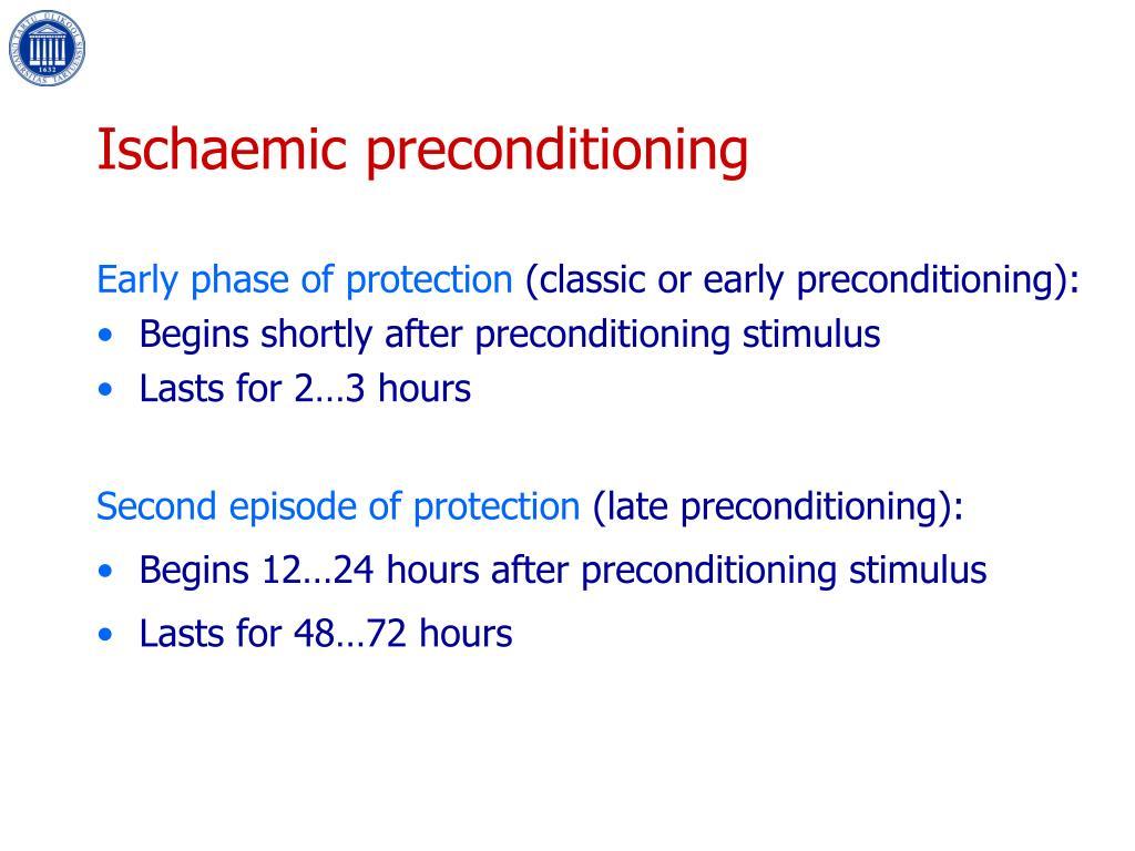 Ischaemic preconditioning