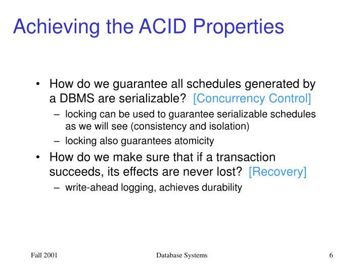 Achieving the ACID Properties