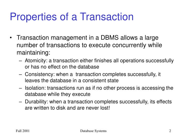 Properties of a Transaction